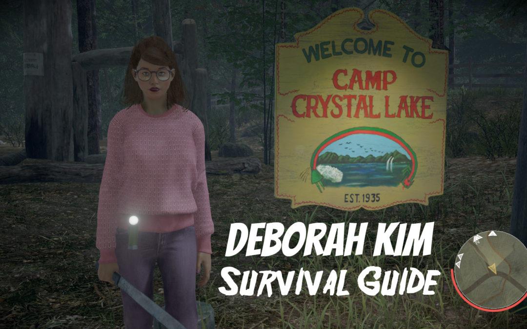 Deborah Kim Survival Guide (Updated)