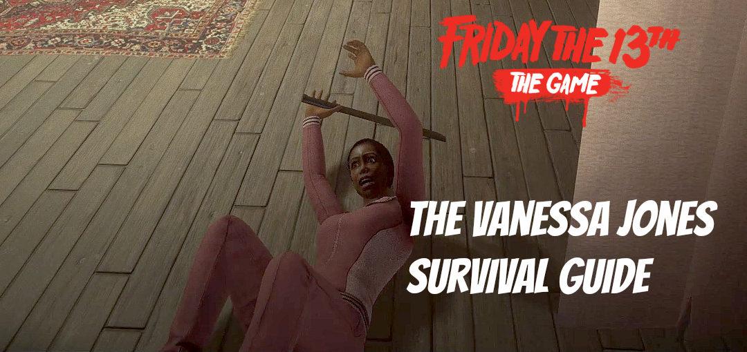 Vanessa Jones Survival Guide