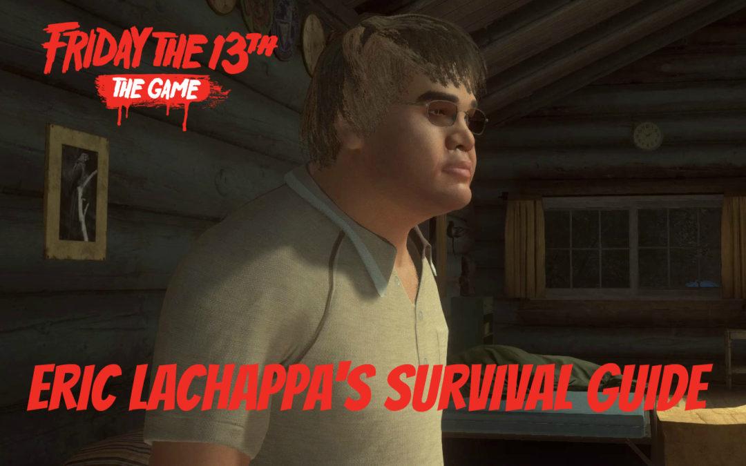 Eric Lachappa Survival Guide